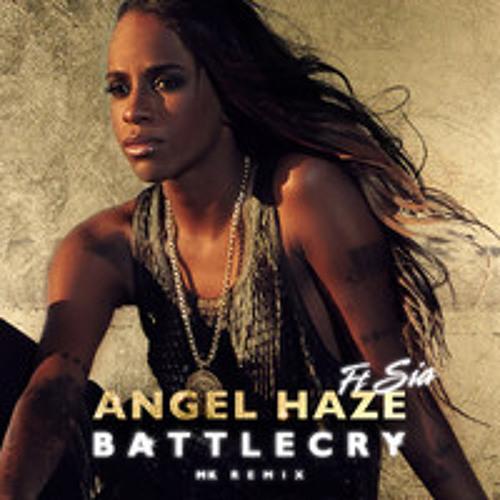 Angel Haze ft Sia - Battle Cry (MK Love Right Here Dub)