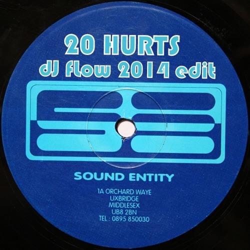 Sound Entity - 20 Hurts (side B) - dJ fLow 2014 edit **FREE D/L**
