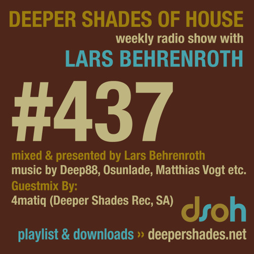 Deeper Shades Of House #437 w/ guest mix by 4matiq
