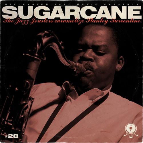 The Jazz Jousters - Sugarcane - SmokedBeat -  08 Easzeus