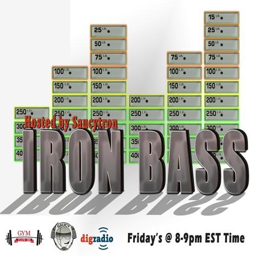 Saucytron - Iron Bass Episode 7