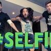 #SELFIE- Trap Remix