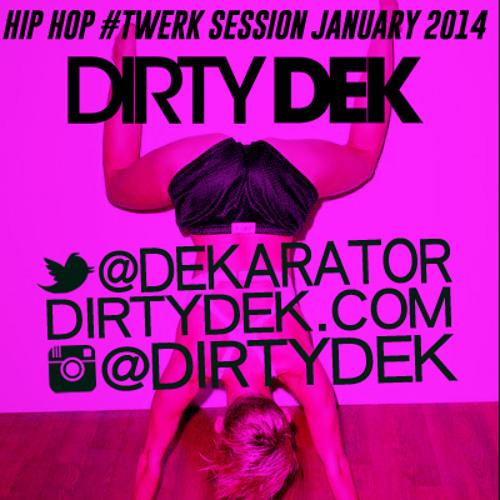 HIP HOP #TWERK SESSION JANUARY 2014