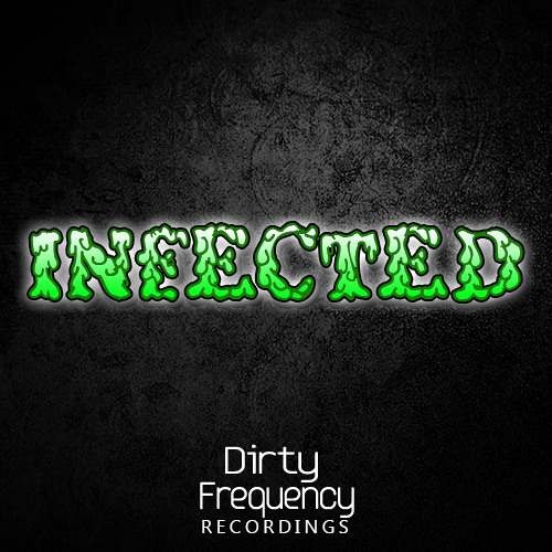 Dirt Cheap (USA) - Infected (Original Mix) #FreeDL