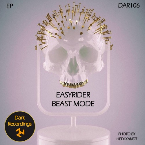 Easyrider - Beast Mode - (Beast Mode EP) out NOW on Dark Recordings Feb 10th...