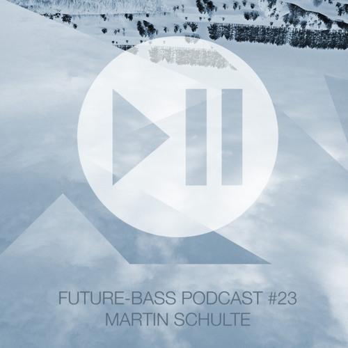 Martin Schulte – Future-bass.pl Podcast #23