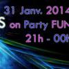 Party Fun 31 Janvier 2014 - 21h-22h
