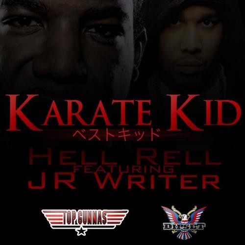 Hell Rell & JR Writer - Karate Kid
