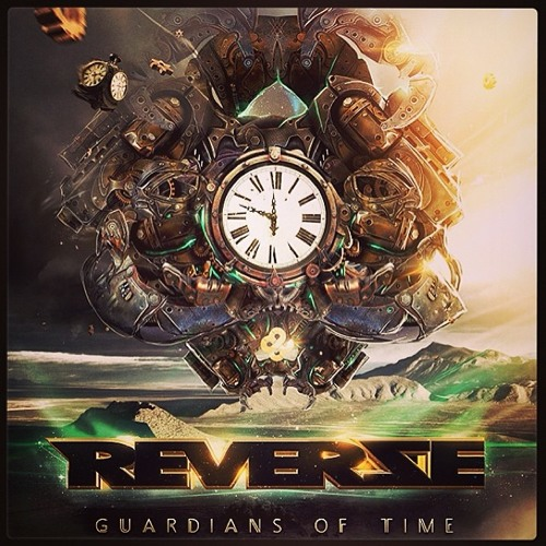 Guardians of Time - Reverze Anthem 2014 (Radio Edit)