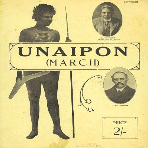 UNAIPON MARCH (1910) by Louis Morton