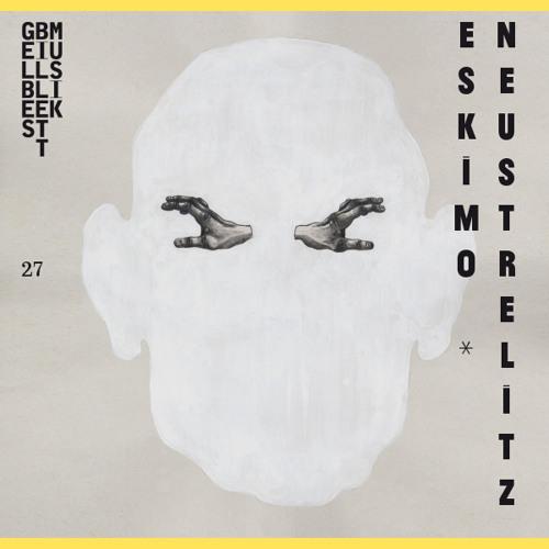 Eskimo * · Neustrelitz · Gelbes Billett Musik 027