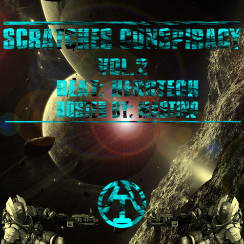 """SCRATCHES CONSPIRACY VOL.2"" (Herotech,Mastino,Pylone,Scar,Creolo,2fresh,Cekera,Thatkidnamedcee)"