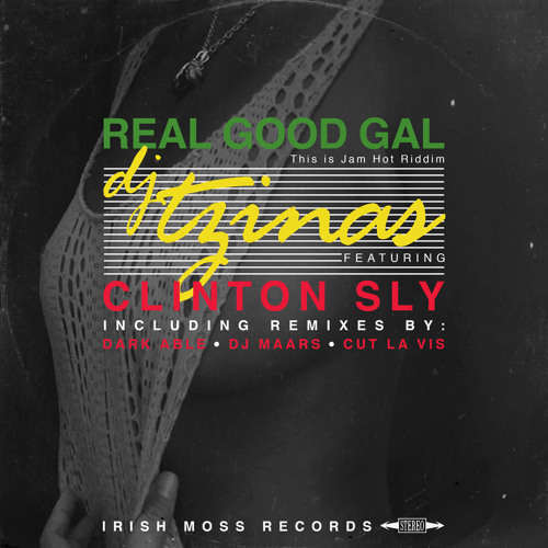 "DJ Tzinas ft Clinton Sly ""Real Good Gal"" (Dark Able Remix)"