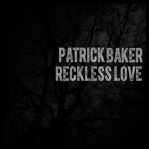 Patrick Baker Reckless Love L.Sotnas Remix