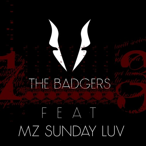 Live 2014 - The Badgers Feat Mz Sunday Luv - Thirteen