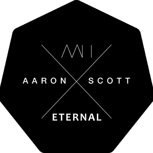 Aaron Scott - Eternal (Original Mix)