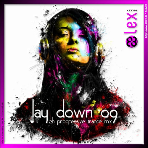 aelex - lay down 09 (special 2 hour mix set)