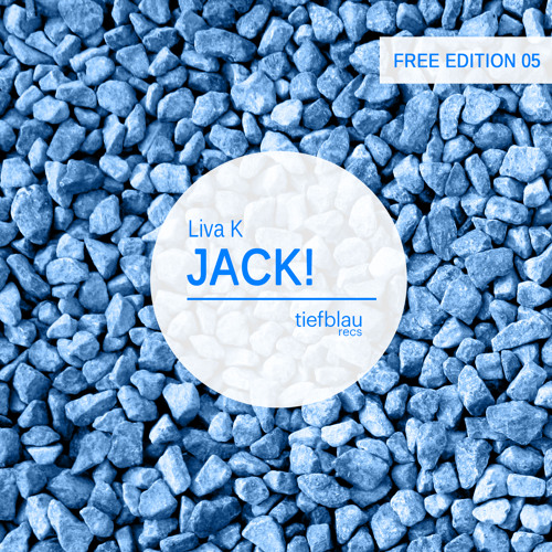 TBRFREE005 - Liva K - JACK! (Original Mix) [FREE DOWNLOAD]