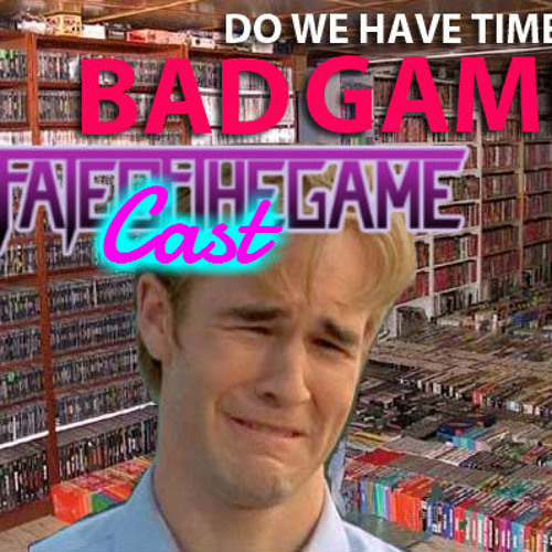 Our Favorite Bad Games