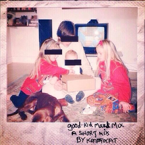 good kid. M.A.A.D Mix. A short mix by Karistocat.