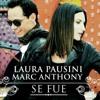 ( 104 ) SE FUE - LAURA PAUSINI & MARC ANTHONY ( DJ CrisS 2O14 )