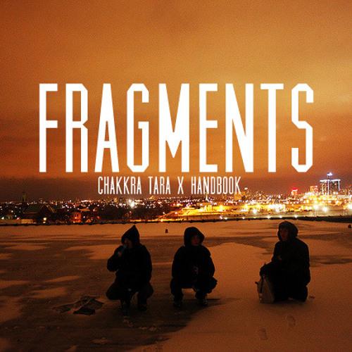 Chakkra Tara - Fragments (Prod. Handbook)