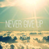 Big Mike- Never Give Up