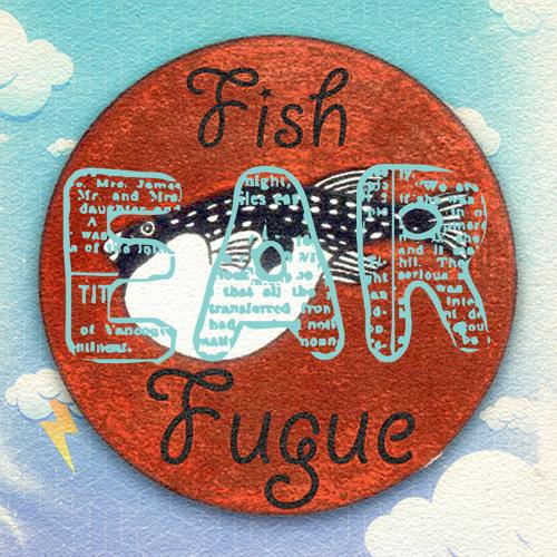 Fish Fugue - EVOL