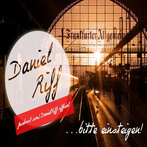 Daniel Riff - Bitte Einsteigen (Podcast Feb. 2014)