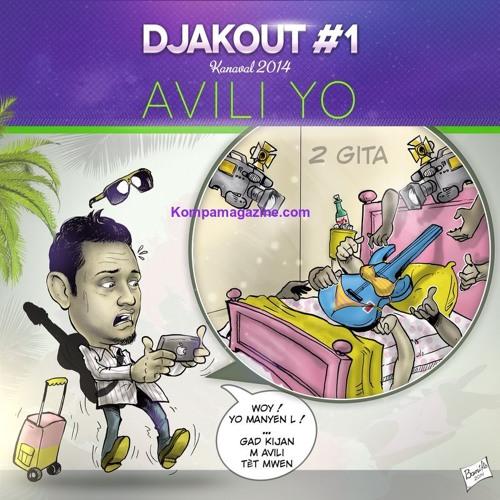 DJAKOUT #1 - AVILI YO KANAVAL 2014!