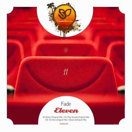 Fade - Play Around (Original Mix) [Sunset Melodies]
