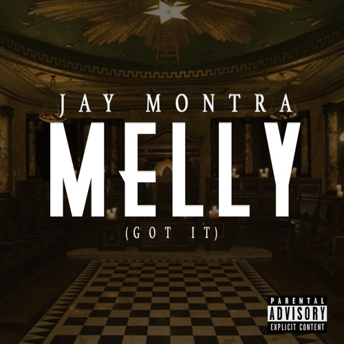 Melly (Got It) Produced by Baby Bane
