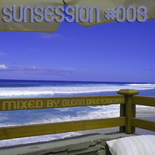 Sunsession #008 (Nu Disco / Indie Dance)
