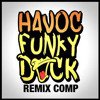 HAVOC - Funky Duck (ML remix)
