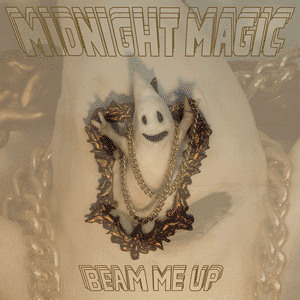 Beam Me Up (Original) by Midnight Magic