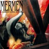 The Mermen - The Intractable Boy
