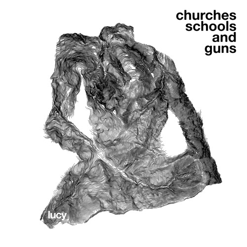 Lucy 'Churches Schools and Guns' [SALP002 - SACD005]