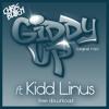 Giddy Up ft. Kidd Linus