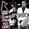 Rihanna VS Basto - Where have you storm (Dj Proxx boot remix)
