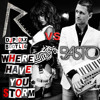 Rihanna VS Basto - Where have you storm (Dj Proxx boot remix)