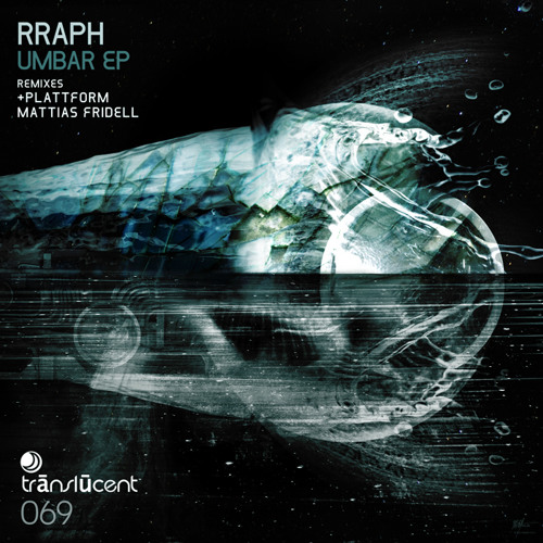 Rraph - Umbar EP [Translucent] out now!