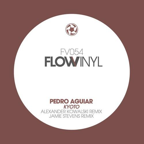 Pedro Aguiar - Kyoto [Flow Vinyl]