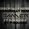P-SQUARE - Personally (DJ TAMER REMIX) ... Free Download