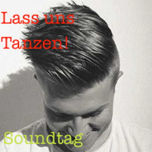 Lass uns Tanzen! Soundtag Podcast 01 [ Moritz Guhling ]