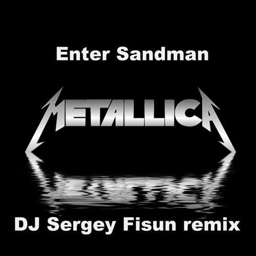 Enter Sandman (DJ Sergey Fisun