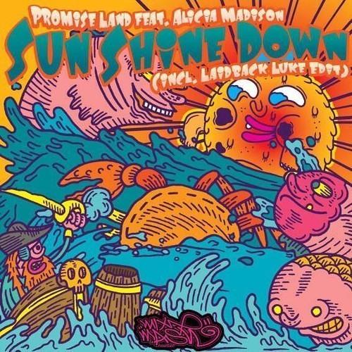 Promise Land - Sun Shine Down (Merk & Kremont remix) [BBC RADIO 1]