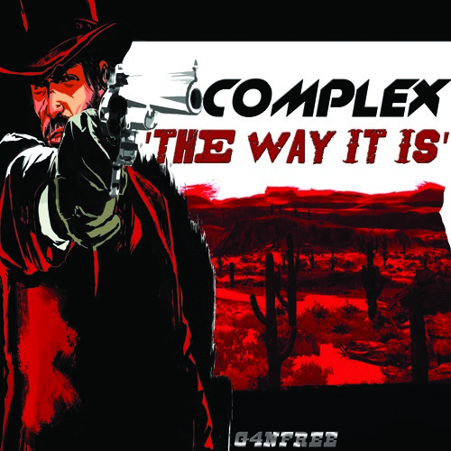 Dj Complex - The way it is (free download)