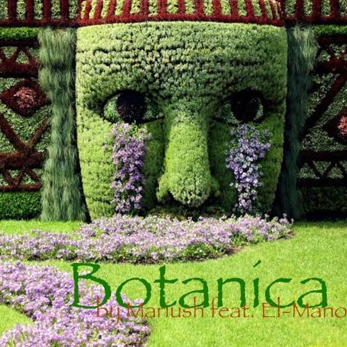 Mariush & El-Mano - Botanica (raw version)