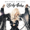 Britney Spears- Body Ache (EXTENDED MIX)