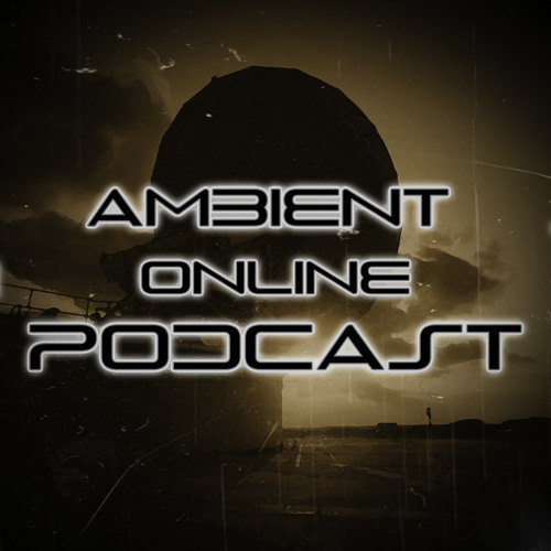 ambient online podcast #25 (Featuring: Broken Harbour)